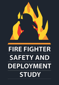 Fire Fighter Safety and Deployment Study